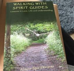 Walking with Spirit Guides by Alison SpiritWeaver